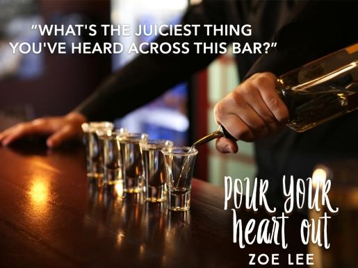 Pour Your Heart Bar Teaser .jpg