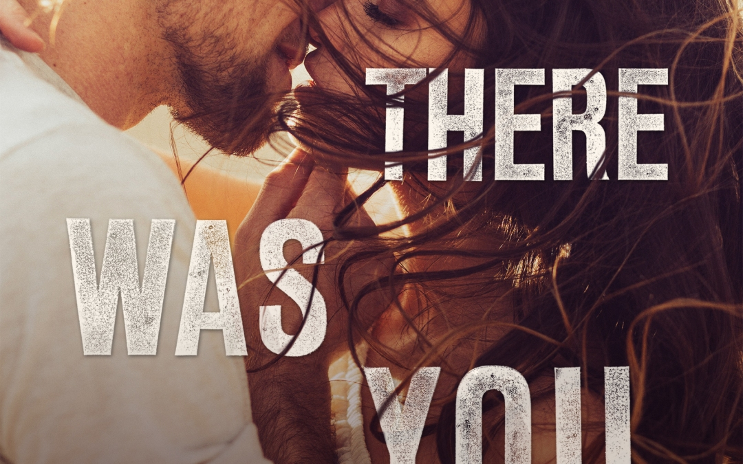 Bella's Review for 'Then There Was You' by Claire Contreras!