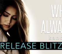 Release Blitz: What He Always Knew by Kandi Steiner