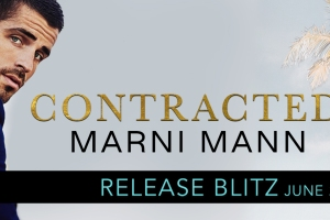 Release Blitz CONTRACTED by Marni Mann