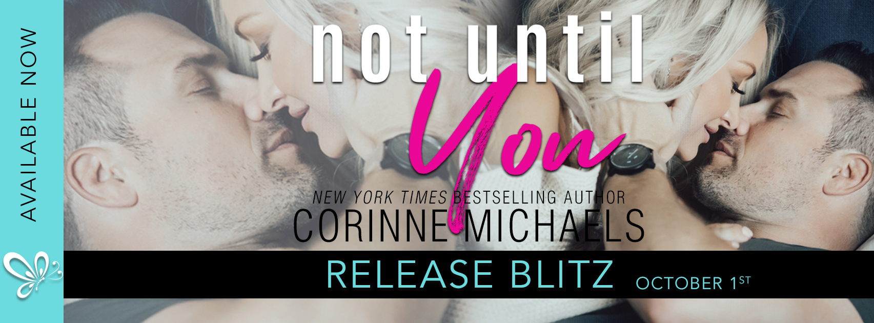 New Release ~ Not Until You by Corinne Michaels