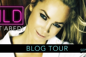 Blog Tour WILD by Colet Abedi