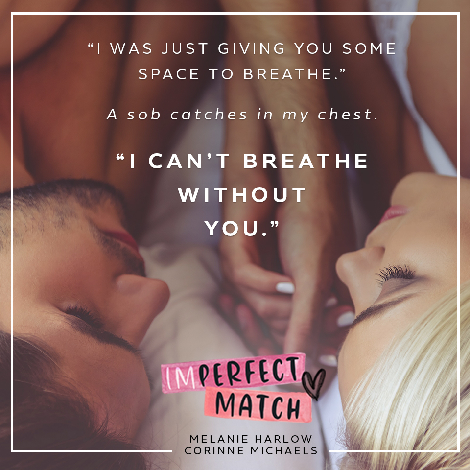 AVAILABLE NOW: IMPERFECT MATCH BY CORINNE MICHAELS, MELANIE