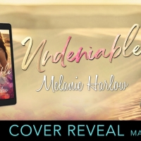 Cover Reveal: Undeniable by Melanie Harlow
