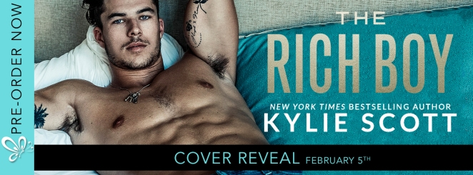 COVER REVEAL: THE RICH BOY by Kylie Scott