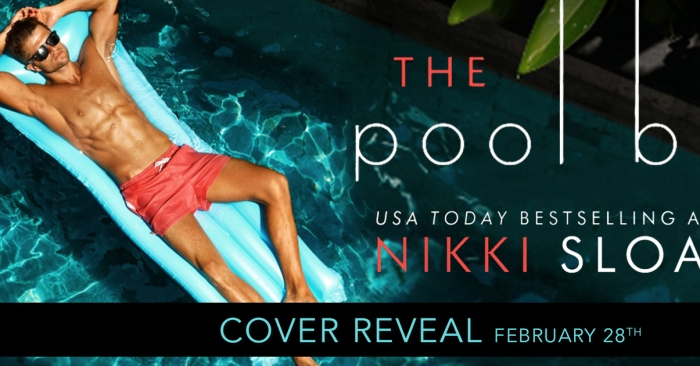 COVER REVEAL: THE POOL BOY by Nikki Sloane