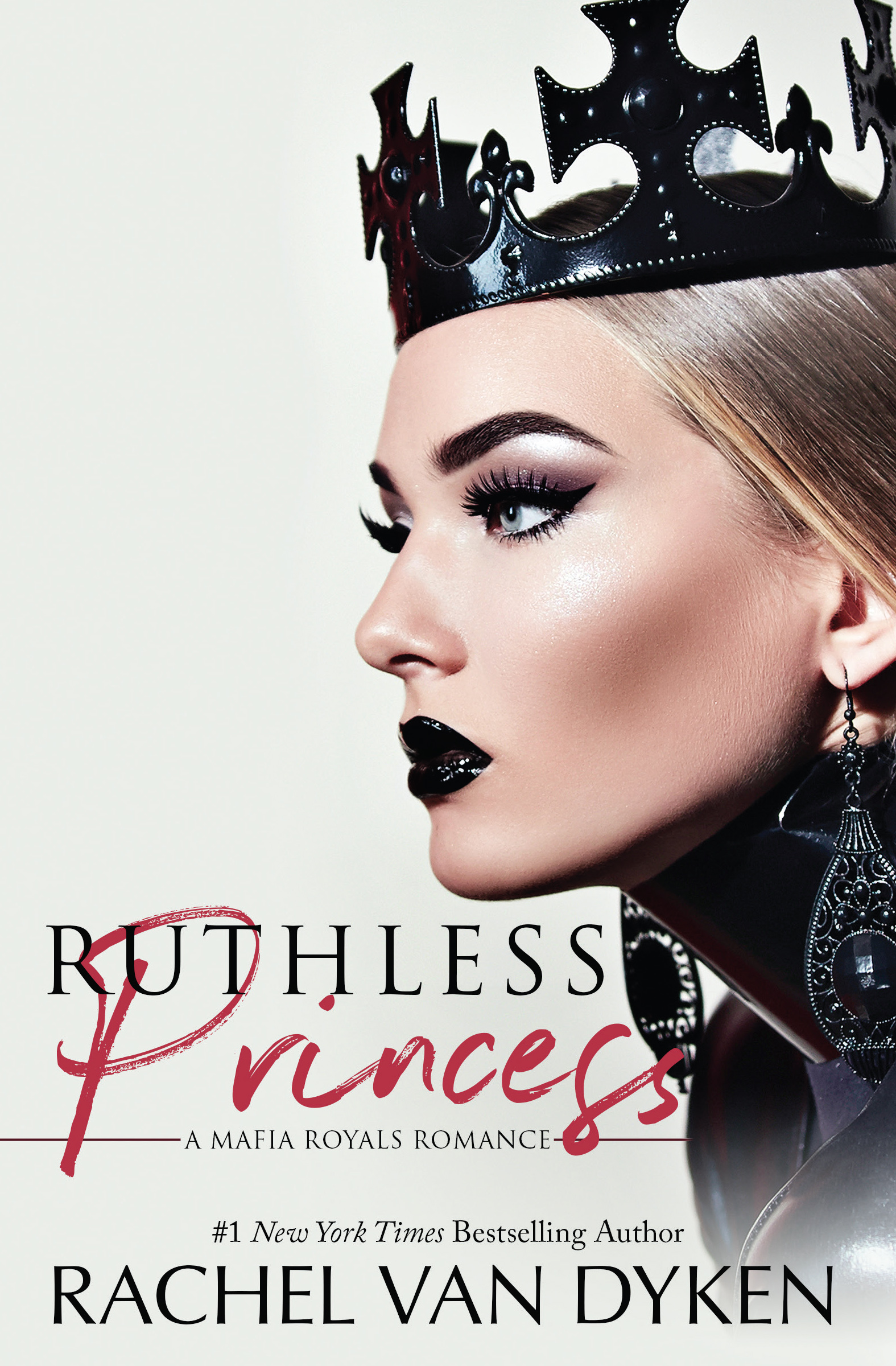 Blog Tour: Ruthless Princess by Rachel Van Dyken with Excerpt