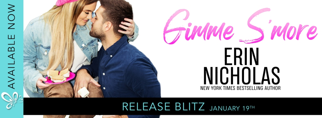 Release Blitz:  Gimme S'more by Erin Nicholas